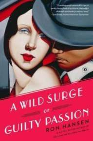 a-wild-surge-guilty-passion-novel-ron-hansen-paperback-cover-art